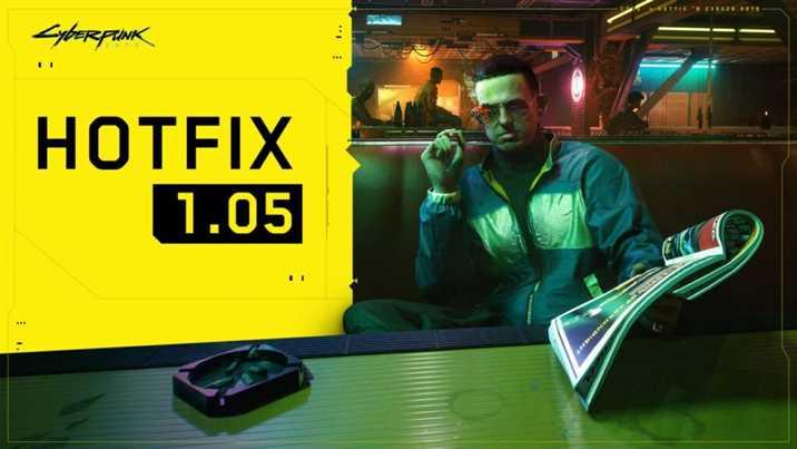 Cyberpunk 2077 Hotfix 1.05 Patch Notes Released