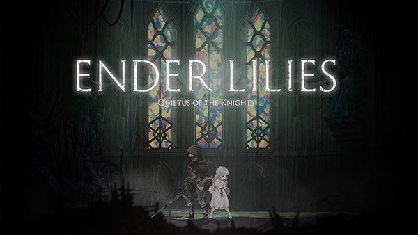 ENDER LILIES: Quietus of the Knights launches June 22