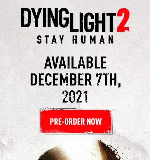 Dying Light 2 Release Date is on December According to Ad